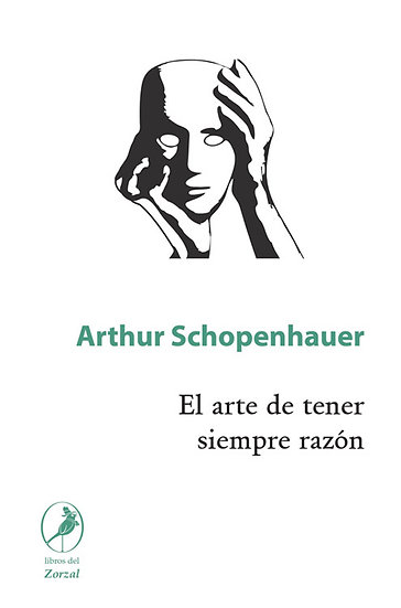 EL ARTE DE TENER SIEMPRE RAZÓN. SCHOPENHAUER, ARTHUR