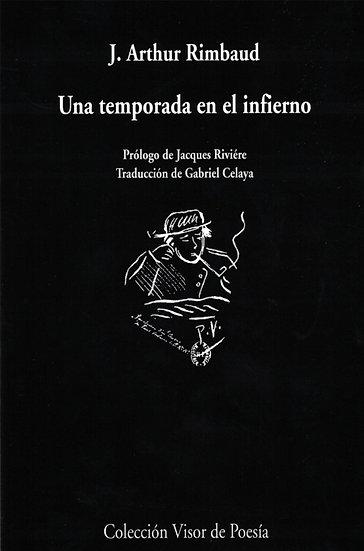 UNA TEMPORADA EN EL INFIERNO. RIMBAUD, J. ARTHUR