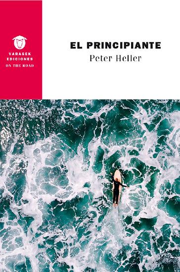EL PRINCIPIANTE. HELLER, PETER
