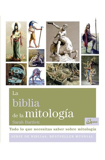 LA BIBLIA DE LA MITOLOGÍA. BARTLETT, SARAH