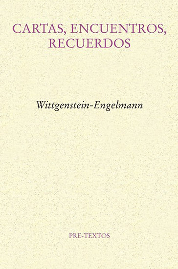 CARTAS, ENCUENTROS, RECUERDOS. WITTGENSTEIN, L. - ENGELMANN, P.