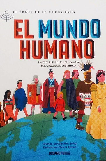 EL MUNDO HUMANO. WOOD, AMANDA - JOLLEY, MIKE