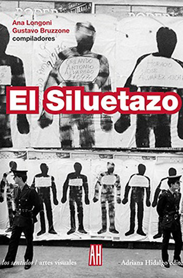 EL SILUETAZO. LONGONI, ANA - BRUZZONE, GUSTAVO