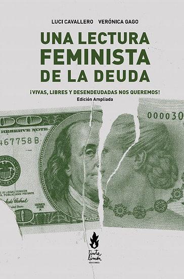 UNA LECTURA FEMINISTA DE LA DEUDA. CAVALLERO, L. - GAGO, V.
