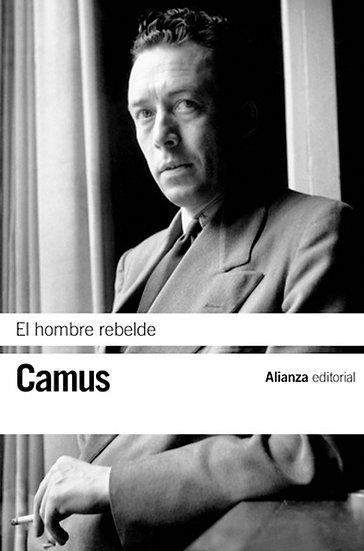 EL HOMBRE REBELDE. CAMUS, ALBERT