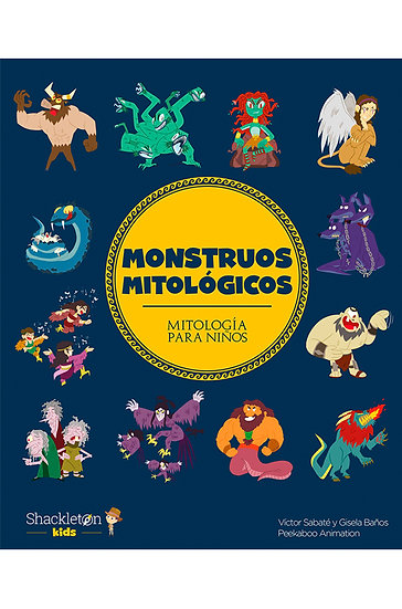 MONSTRUOS MITOLÓGICOS. SABATÉ, VÍCTOR - BAÑOS, GISELA