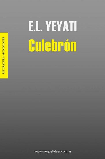 CULEBRÓN. YEYATI, EDUARDO LEVY