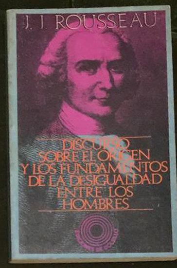 DISCURSO SOBRE EL ORIGEN Y LOS FUNDAMENTOS... ROUSSEAU, J.J.