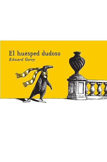 EL HUESPED DUDOSO. GOREY, EDWARD