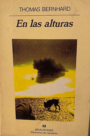 EN LAS ALTURAS. BERNHARD, THOMAS