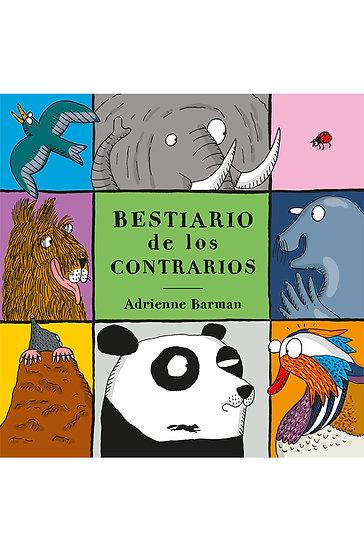 BESTIARIO DE LOS CONTRARIOS. BARMAN, ADRIENNE