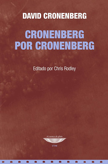 CRONENBERG POR CRONENBERG. CRONENBERG, DAVID