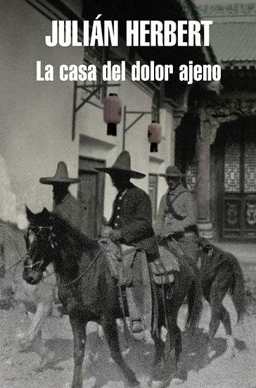 LA CASA DEL DOLOR AJENO. HERBERT, JULIÁN