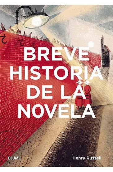 BREVE HISTORIA DE LA NOVELA. RUSSELL, HENRY