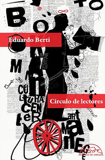 CÍRCULO DE LECTORES. BERTI, EDUARDO