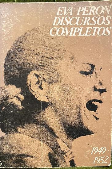 DISCURSOS COMPLETOS (1949-1952). PERÓN, EVA