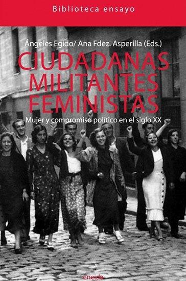 CIUDADANAS, MILITANTES, FEMINISTAS. VV.AA.