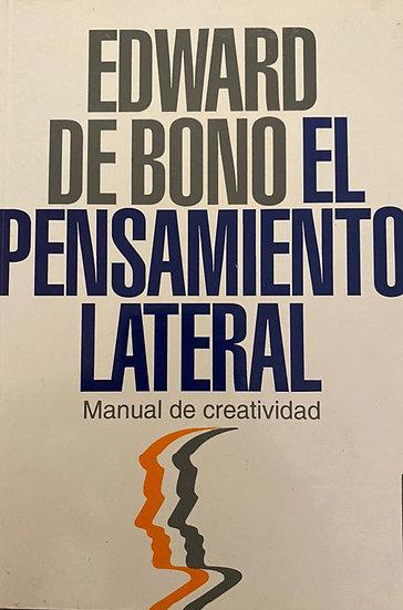 EL PENSAMIENTO LATERAL. DE BONO, EDWARD