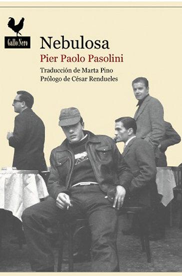 NEBULOSA. PASOLINI, PIER PAOLO