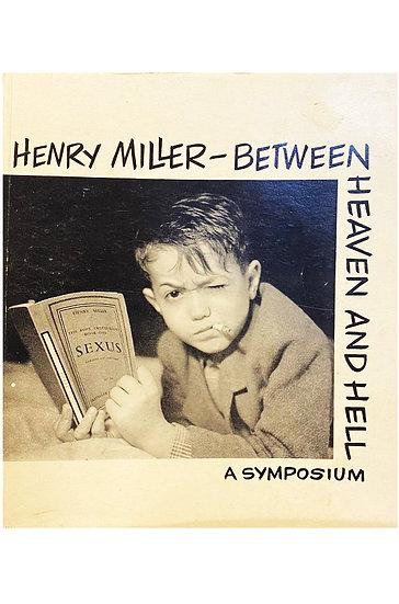 BETWEEN HEAVEN AND HELL. MILLER, HENRY