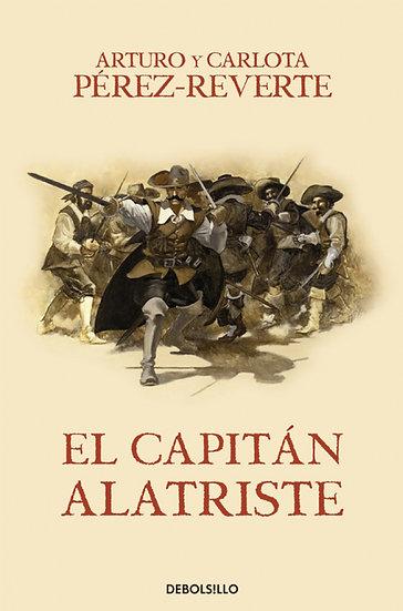 EL CAPITÁN ALATRISTE. PÉREZ-REVERTE, ARTURO