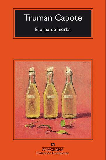 EL ARPA DE HIERBA. CAPOTE, TRUMAN