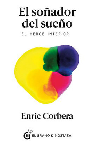 EL SOÑADOR DEL SUEÑO. CORBERA, ENRIC