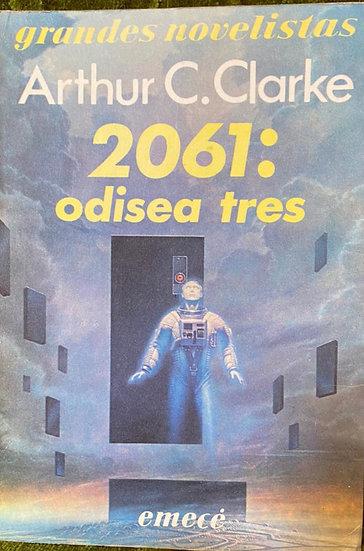 2061: ODISEA TRES. CLARKE, ARTHUR C.