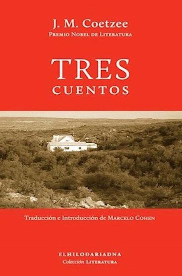 TRES CUENTOS. COETZEE, J.M.