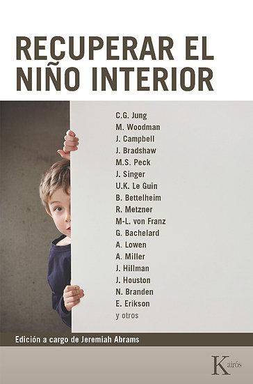 RECUPERAR EL NIÑO INTERIOR. VV.AA.