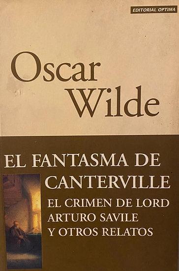 EL FANTASMA DE CANTERVILLE Y OTROS RELATOS. WILDE, OSCAR