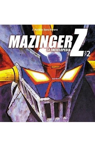 MAZINGER Z: LA ENCICLOPEDIA VOL.2. SANZ-ARRANZ, J.