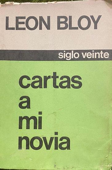 CARTAS A MI NOVIA. BLOY, LEON
