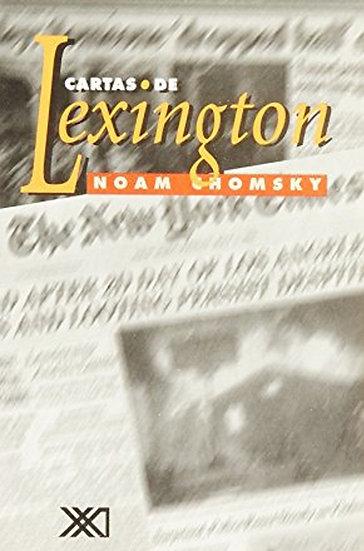 CARTAS DE LEXINGTON. CHOMSKY, NOAM