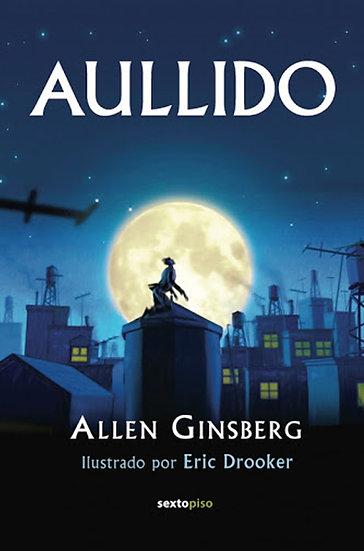 AULLIDO. GINSBERG, ALLEN