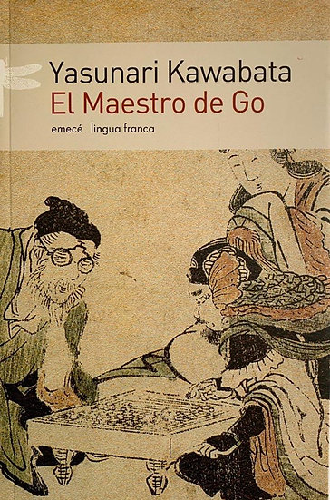 EL MAESTRO DE GO. KAWABATA, YASUNARI