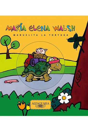 MANUELITA LA TORTUGA. WALSH, MARÍA ELENA