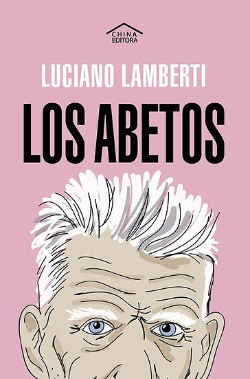 LOS ABETOS. LAMBERTI, LUCIANO