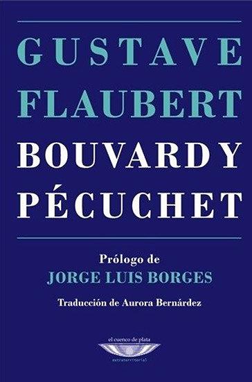 BOUVARD Y PÉCUCHET. FLAUBERT, GUSTAVE