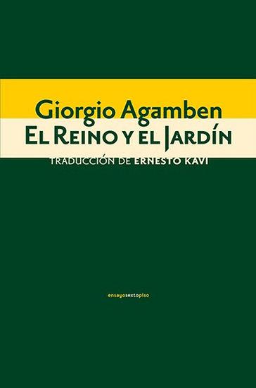 EL REINO Y EL JARDÍN. AGAMBEN, GIORGIO