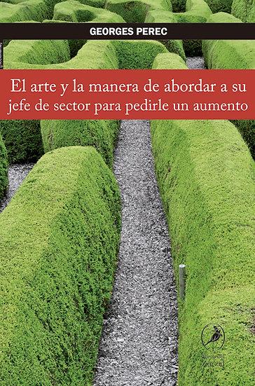 EL ARTE Y LA MANERA DE ABORDAR A SU JEFE... PEREC, GEORGES