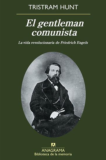 EL GENTLEMAN COMUNISTA. HUNT, TRISTRAM
