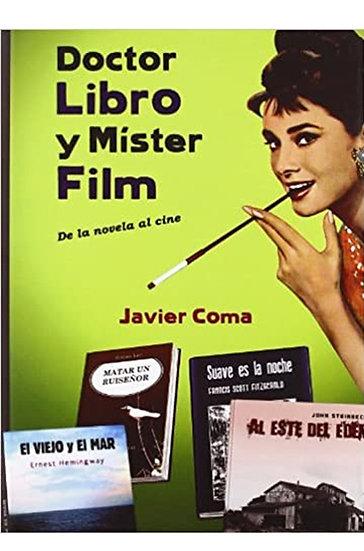 DOCTOR LIBRO Y MÍSTER FILM. COMA, JAVIER