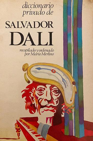DICCIONARIO PRIVADO DE SALVADOR DALÍ. DALÍ, SALVADOR