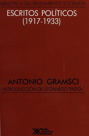 ESCRITOS POLÍTICOS (1917-1933). GRAMSCI, ANTONIO
