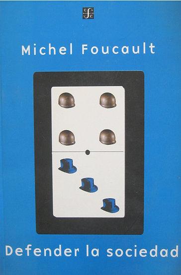DEFENDER LA SOCIEDAD. FOUCAULT, MICHEL