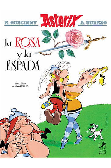 ASTERIX: LA ROSA Y LA ESPADA. GOSCINNY, RENE - UDERZO, ALBERT