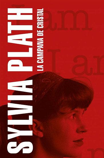 LA CAMPANA DE CRISTAL. PLATH, SYLVIA