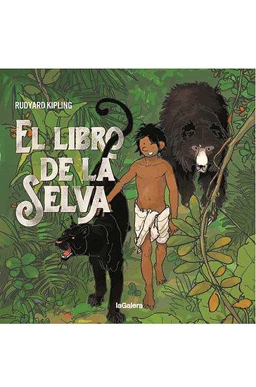 EL LIBRO DE LA SELVA. KIPLING, RUDYARD