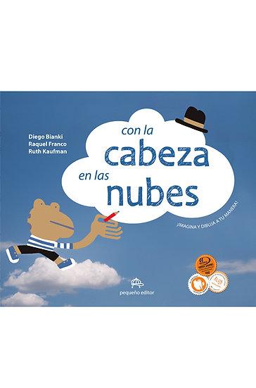 CON LA CABEZA EN LAS NUBES. BIANKI, D. - FRANCO, R. - KAUFMAN, R.